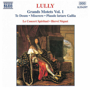Lully: Grands Motets, Vol.1