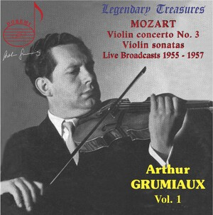 Arthur Grumiaux, Vol.1: Mozart Violin Concerto No.3 and Violin Sonatas (Live)