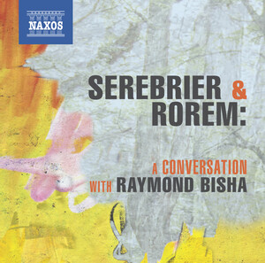 The Art of Sound - Serebrier Conducts Rorem