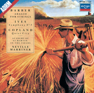 Barber: Adagio for Strings; Ives: Symphony No. 3; Copland: Quiet City ...