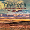 Copland: Billy the Kid, Rodeo, El Salón México and An Outdoor Overture