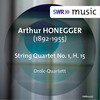 Honegger: String Quartet No.1, H.15