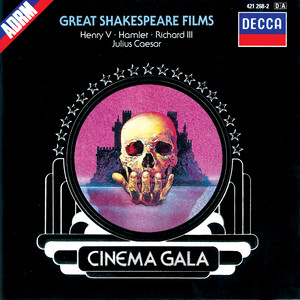 Great Shakespeare Films: Cinema Gala; Works by Walton, Shostakovich and Rózsa