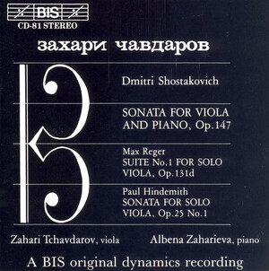 Shostakovich: Sonata for Viola and Piano; Max Reger: Suite No.1 for Viola; Paul Hindemith: Sonata for Viola