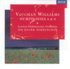 Vaughan Williams: Symphonies 4 and 6