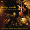 Heiligste Nacht: Choral Music for Advent and Christmas by Buxtehude, Vivaldi, Telemann, etc.