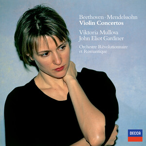 Beethoven and Mendelssohn: Violin Concertos
