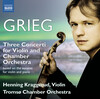 Grieg: 3 Concerti for Violin and Chamber Orchestra based on the Sonatas for Violin and Piano