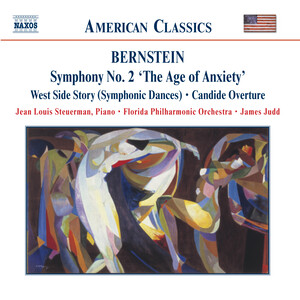 Bernstein: Symphony No.2 ('The Age of Anxiety'); West Side Story Symphonic Dances; Candide