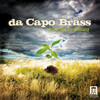 From the Beginning: Da Capo Brass plays Wilhelm, Bach, Baldwin, etc.