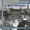 Tishchenko: Complete Works for Piano, Vol.5