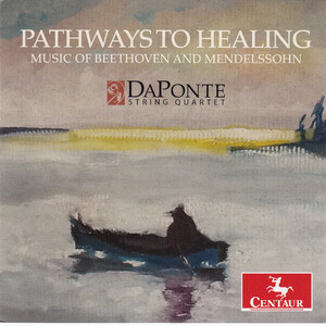 Pathways to Healing: Music of Beethoven and Mendelssohn