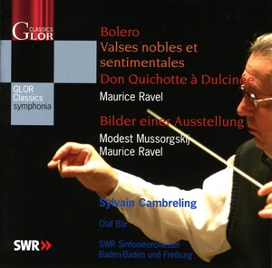 Ravel: Bolero; Valse nobles et sentimentales; Don Quichotte a Dulcinee; Mussorgsky: Pictures at an Exhibition