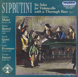 Siprutini: Six Solos for Violoncello with a Thorough Bass, Op.7