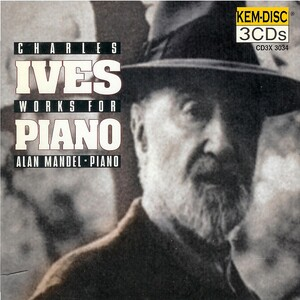 Charles Ives: Works For Piano