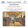 Kenneth Leighton: Sacred Choral Music