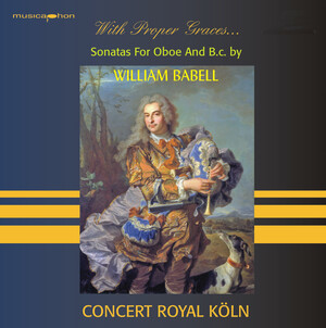 William Babell: With Proper Graces