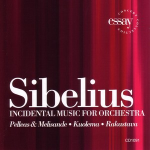 Sibelius: Incidental Music for Orchestra