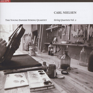 Carl Nielsen: String Quartets, Vol. 2