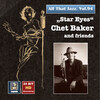All That Jazz, Vol. 94: Chet Baker and Friends (Remastered 2017)