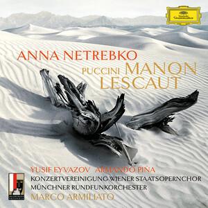 Resultado de imagen para ANNA NETREBKO Puccini Manon Lescaut Act 2, Oh, sarò la più bella!.Tu, tu, amore Tu