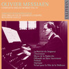 Olivier Messiaen: Complete Organ Music, Vol.4 (Organ of St George's Chapel, Windsor Castle)
