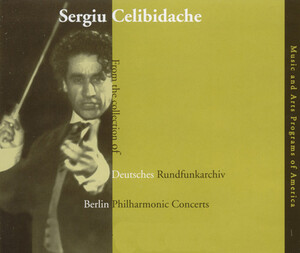 Sergiu Celibidache: From the collection of Deutsches Rundfunkarchiv
