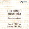 Dohnányi and Kodály: Sonatas for Cello and Piano