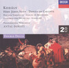 Kodály: Háry János Suite; Dances of Galánta; Peacock Variations; Dances of Marosszk; Concerto for Orchestra; Symphony