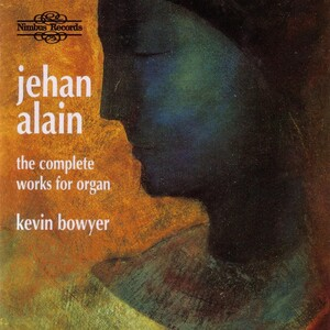 Jehan Alain: The Complete Works for Organ