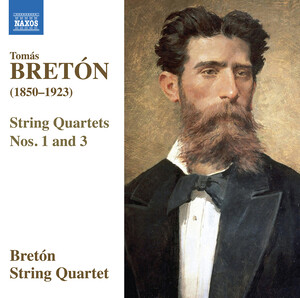 Bretón: String Quartets No.1 and 3