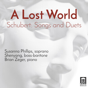 Schubert: Songs and Duets