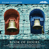 Julian Anderson: Book of Hours
