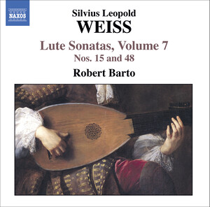 Weiss: Lute Sonatas, Vol. 7 Nos.15 and 48