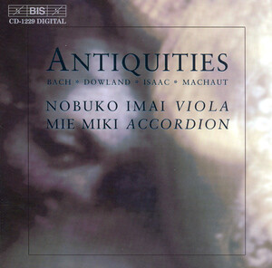 Antiquities: Works by Machaut, Bach, Dowland, etc.