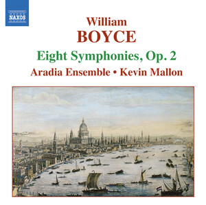 William Boyce: Eight Symphonies, Op.2