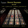 Buxtehude: Complete Works for Organ, Vol.6