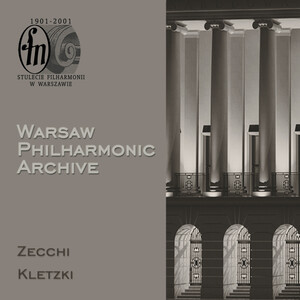 Warsaw Philharmonic Archive: Zecchi and Kletzki