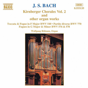 J.S. Bach: Kirnberger Chorales Vol.2 and other Organ Works
