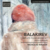 Balakirev: Complete Piano Works, Vol.1