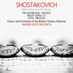 Shostakovich: Ballet Suites and Film Music