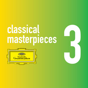 Classical Masterpieces Vol.3: Works by Bach, Debussy, Mozart, etc.