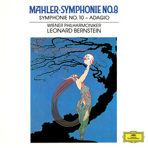 Mahler: Symphonies No.8 In E Flat 'Symphony Of A Thousand' and No.10 In F Sharp (Unfinished)