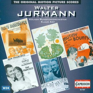 Walter Jurmann: The Original Motion Picture Scores