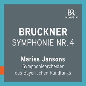Bruckner: Symphony No.4 in E-Flat Major, WAB104 (1880)
