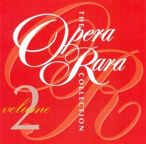 The Opera Rara Collection, Vol.2