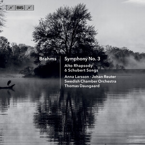 Brahms: Symphony No.3, Alto Rhapsody and 6 Schubert Songs