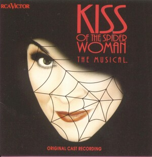 Kiss of the Spider Woman (Original Broadway Cast)