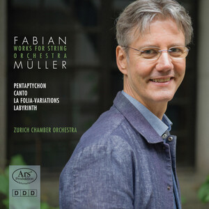 Fabian Müller: Works for String Orchestra