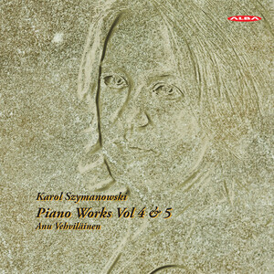 Szymanowski: Piano Works, Vol.4 and 5